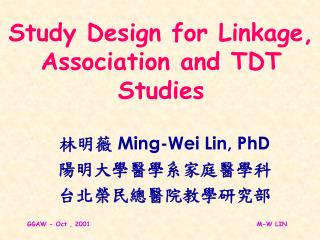 Study Design for Linkage, Association and TDT Studies