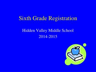 Sixth Grade Registration