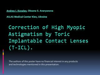 Correction of High Myopic Astigmatism by  Toric  Implantable Contact Lenses (T-ICL).