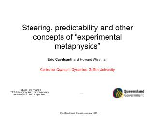 Steering, predictability and other concepts of �experimental metaphysics�