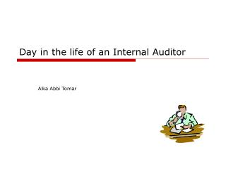 Day in the life of an Internal Auditor