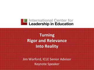 Turning  Rigor and Relevance Into Reality