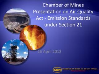 Chamber of Mines Presentation on Air Quality Act - Emission Standards under Section 21