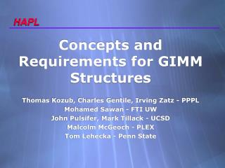 Concepts and Requirements for GIMM Structures