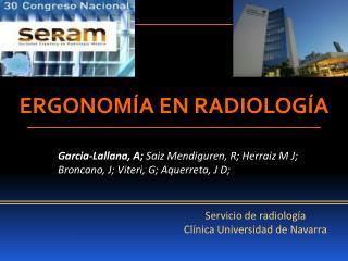 Garcia-Lallana, A;  Saiz Mendiguren, R; Herraiz M J; Broncano, J; Viteri, G; Aquerreta, J D;