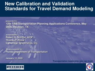 New Calibration and Validation Standards for Travel Demand Modeling