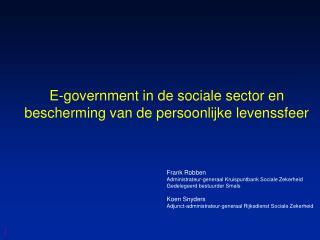 E-government in de sociale sector en bescherming van de persoonlijke levenssfeer
