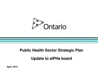 Public Health Sector Strategic Plan Update to alPHa board