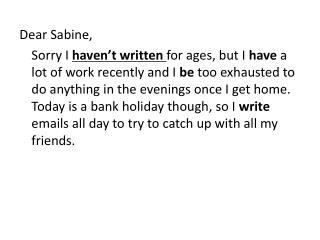 Dear Sabine,