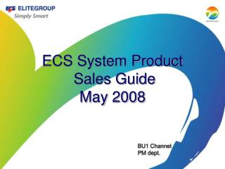 ECS System Product  Sales Guide May 2008