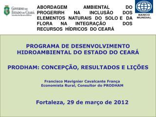 PROGRAMA DE DESENVOLVIMENTO HIDROAMBIENTAL DO ESTADO DO CEARÁ