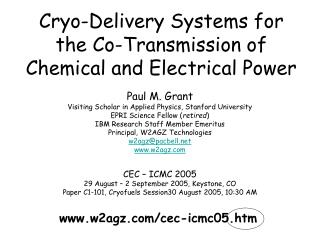 Cryo-Delivery Systems for the Co-Transmission of Chemical and Electrical Power