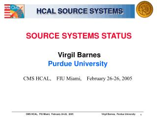 HCAL SOURCE SYSTEMS