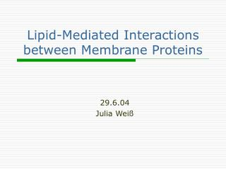 Lipid-Mediated Interactions between Membrane Proteins