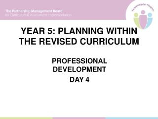 YEAR 5: PLANNING WITHIN THE REVISED CURRICULUM