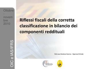 Riflessi fiscali della corretta classificazione in bilancio dei componenti reddituali