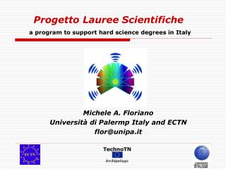 Progetto Lauree Scientifiche a program to support hard science degrees in Italy