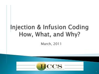 Injection & Infusion Coding  How, What, and Why?