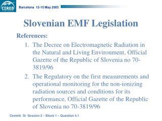 Slovenian EMF Legislation