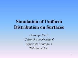 Simulation of Uniform Distribution on Surfaces