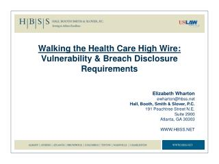 Walking the  Health Care High Wire : Vulnerability & Breach Disclosure Requirements