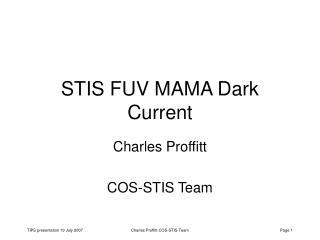 STIS FUV MAMA Dark Current