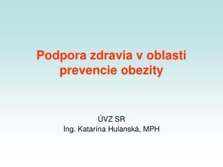 Podpora zdravia voblasti prevencie obezity