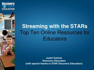 Streaming with the STARs Top Ten Online Resources for Educators