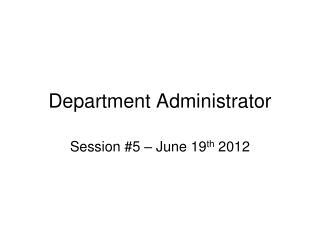 Department Administrator