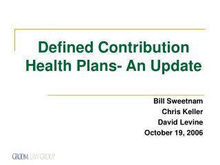 Defined Contribution Health Plans- An Update