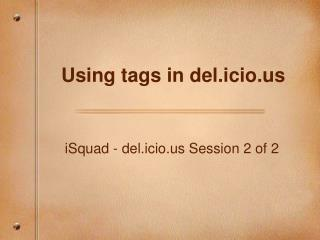 Using tags in del.icio