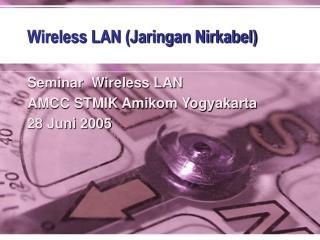 Wireless LAN (Jaringan Nirkabel)