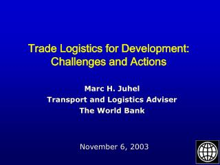 Trade Logistics for Development:  Challenges and Actions