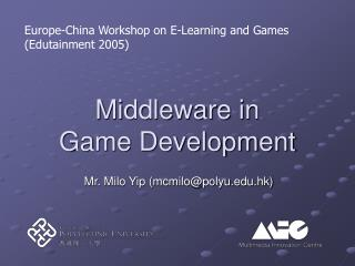Middleware in  Game Development
