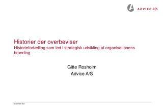 Gitte Rosholm Advice A/S
