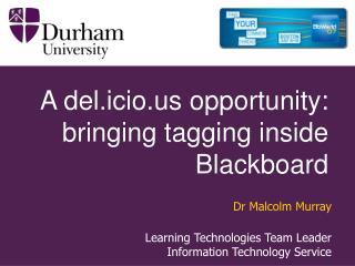 A del.icio opportunity: bringing tagging inside Blackboard