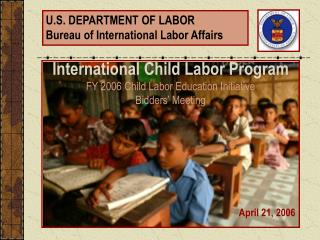 U.S. DEPARTMENT OF LABOR Bureau of International Labor Affairs