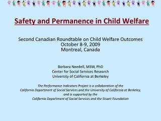 Safety and Permanence in Child Welfare