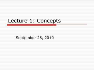 Lecture 1: Concepts