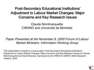 Claude Montmarquette CIRANO and Universit� de Montr�al