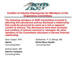Conflict of Interest Disclosures for Members of the Organizing Committees