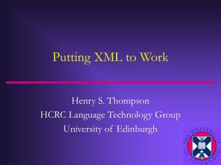 Putting XML to Work