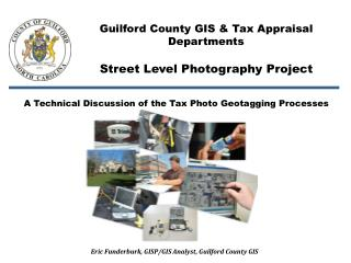 A Technical Discussion of the Tax Photo Geotagging Processes
