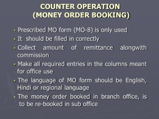 COUNTER OPERATION  (MONEY ORDER BOOKING)