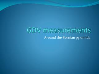 GDV measurements