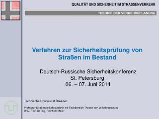 Verfahren zur Sicherheitsprüfung von Straßen im Bestand  Deutsch-Russische Sicherheitskonferenz