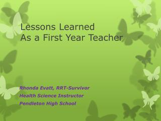 Lessons Learned As a First Year Teacher