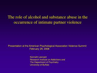 The role of alcohol and substance abuse in the occurrence of intimate partner violence