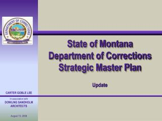 State of Montana Department of Corrections Strategic Master Plan