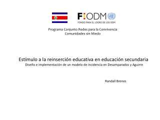 Estímulo a la reinserción educativa en educación secundaria